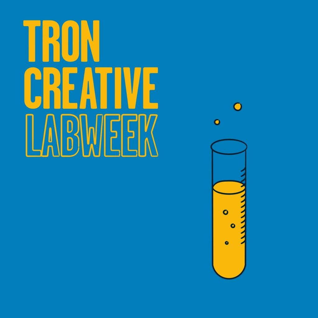Tron Creative Labweek